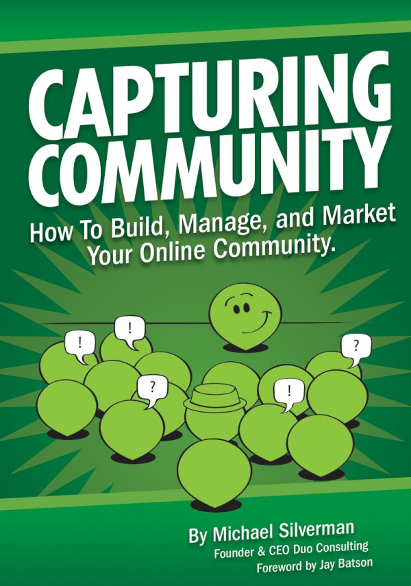 Book: Capturing Community - How to Build, Manage, and Market Your Online Community